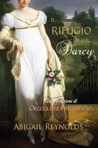 Il Rifugio di Mr. Darcy
