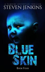 Blue Skin: Book Four
