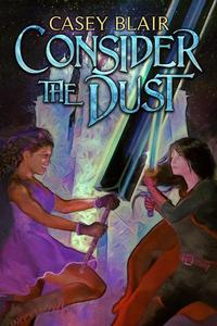 Consider the Dust