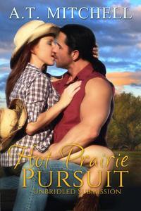 Hot Prairie Pursuit: Unbridled Submission