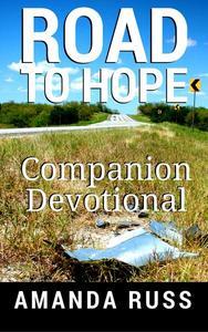 Road To Hope: Companion Devotional