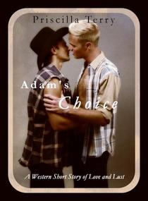 Adam's Choice: A Western Short Story of Love and Lust