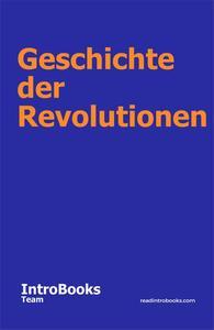 Geschichte der Revolutionen