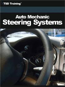 Auto Mechanic - Steering Systems (Mechanics and Hydraulics)