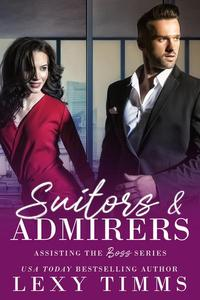 Suitors and Admirers