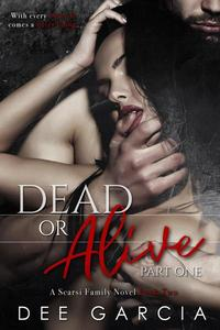 Dead or Alive: Part One