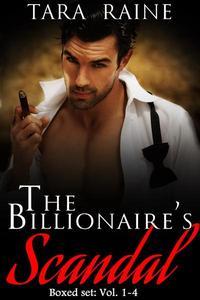 The Billionaire's Scandal Boxed Set: Vol. 1-4
