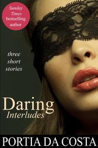 Daring Interludes