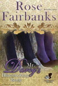 Mr. Darcy's Bluestocking Bride