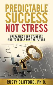 Predictable Success...Not Stress!