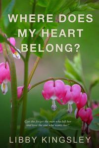 Where Does My Heart Belong?