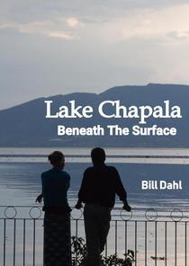 Lake Chapala - Beneath The Surface