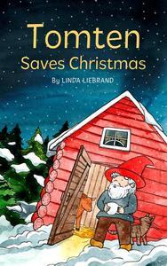 Tomten Saves Christmas