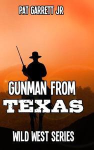 A Gunman from Texas