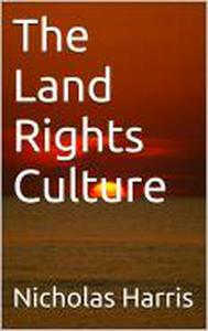 The Land Rights Culture