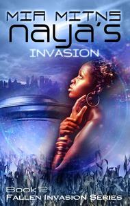 Naya's Invasion
