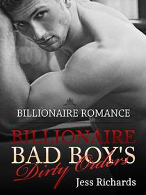 Billionaire Bad Boy's Dirty Orders