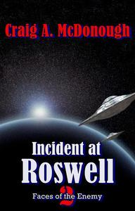 Incident at Roswell: Faces of the Enemy