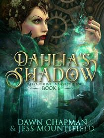 Dahlia's Shadow