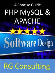 A concise guide to PHP MySQL and Apache