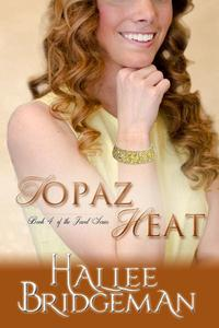 Topaz Heat (Inspirational Romance)