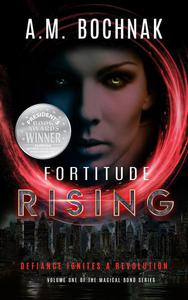 Fortitude Rising Volume One