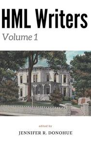 HML Writers Volume 1