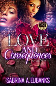 Love and Consequences