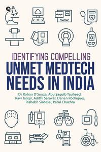 Identifying Compelling Unmet MedTech Needs In India
