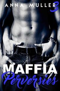 Maffia & Perversies