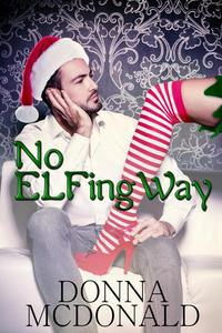 No Elfing Way