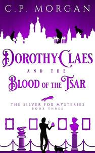 Dorothy Claes and the Blood of the Tsar
