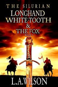 Longhand, White-tooth and the Fox