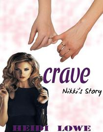 Crave: Nikki's Story