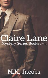 Claire Lane Mystery Series Books 1 - 3