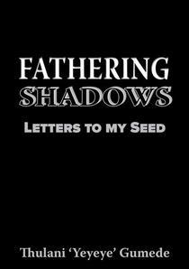 Fathering Shadows