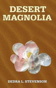Desert Magnolia