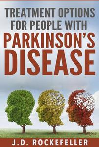 Treatment Options for People with Parkinson's Disease