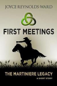 First Meetings: A Martiniere Legacy Short Story