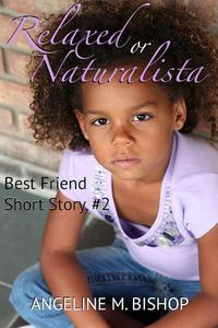 Relaxed or Naturalista