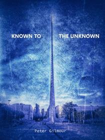 Known To The Unknown
