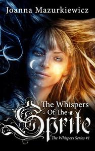 The Whispers of the Sprite (magical romance story)