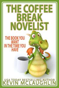 The Coffee Break Novelist