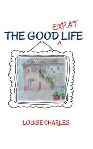 The Good Expat Life