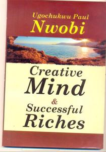Creative Mind And Successful Riches