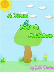 A Tree for a Meadow