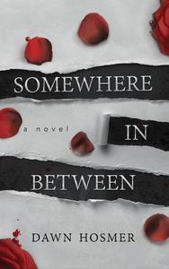 Somewhere in Between