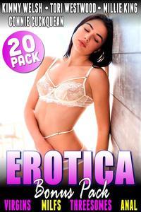 Erotica Bonus Pack – Virgins MILFs Threesomes Anal : 20-Pack