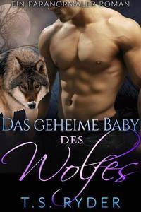 Das geheime Baby des Wolfes
