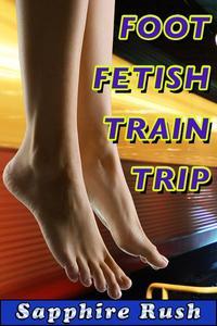 Foot Fetish Train Trip (public sex footjob)